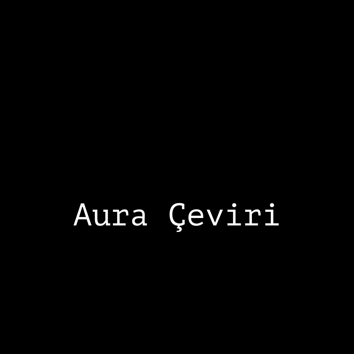 Aura Çeviri